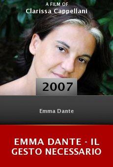 Emma Dante - Il gesto necessario online free