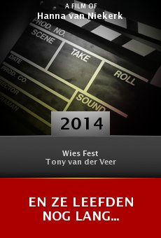Watch En Ze Leefden Nog Lang... online stream