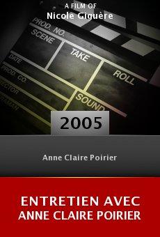 Entretien avec Anne Claire Poirier online free