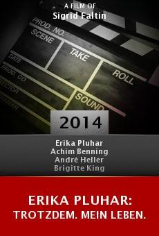 Ver película Erika Pluhar: Trotzdem. Mein Leben.