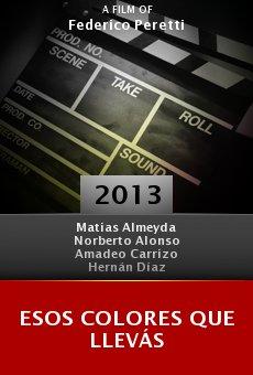 Esos colores que llevás online free