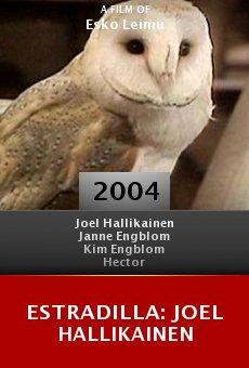 Estradilla: Joel Hallikainen online free