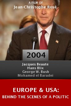 Europe & USA: Behind the Scenes of a Political Rupture online free