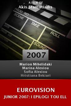 Eurovision Junior 2007: I epilogi tou ellinikou tragoudiou online free