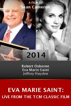 Eva Marie Saint: Live from the TCM Classic Film Festival online