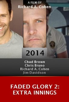 Watch Faded Glory 2: Extra Innings online stream