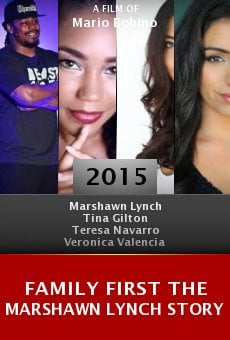 Ver película Family First the Marshawn Lynch Story
