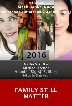 Watch Family Still Matter online stream