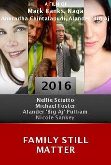 Family Still Matter online