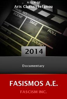 Watch Fasismos A.E. online stream