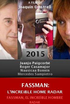 Ver película Fassman: L'increïble Home Radar