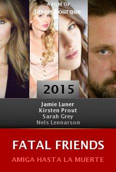 Ver película Fatal Friends