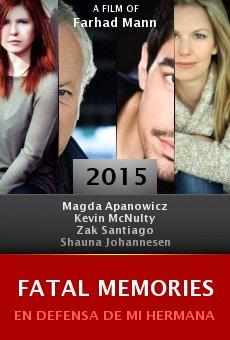 Ver película Fatal Memories