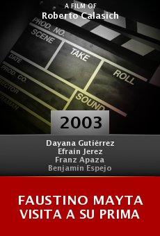 Faustino Mayta visita a su prima online free