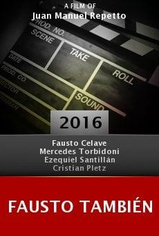 Fausto También online