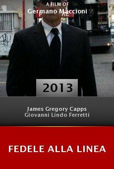 Ver película Fedele alla linea
