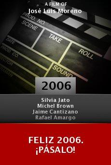 Feliz 2006. ¡Pásalo! online free