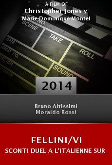 Ver película Fellini/Visconti Duel a l'italienne sur les ecrans