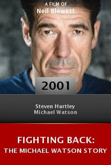 Fighting Back: The Michael Watson Story online free