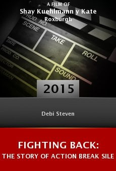 Fighting Back: The Story of Action Break Silence Online Free