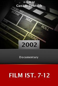 Film Ist. 7-12 online free