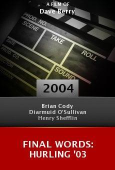 Final Words: Hurling '03 online free