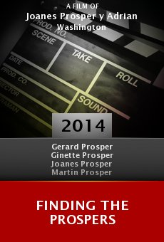 Watch Finding the Prospers online stream