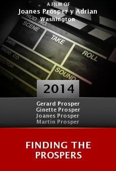 Ver película Finding the Prospers