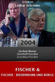 Fischer & Fischer - Biedermann und Bürgerschreck online free