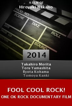 Ver película Fool Cool Rock! One Ok Rock Documentary Film
