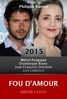 Ver película Fou d'amour