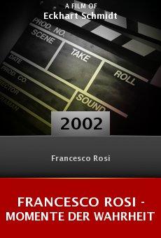 Francesco Rosi - Momente der Wahrheit online free