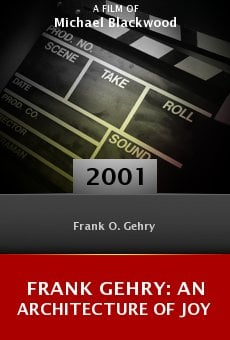 Frank Gehry: An Architecture of Joy online free