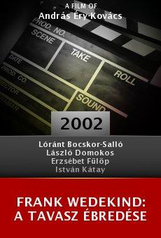 Frank Wedekind: A tavasz ébredése online free