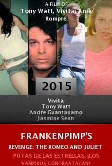Ver película Frankenpimp's Revenge: The Romeo and Juliet Massacre