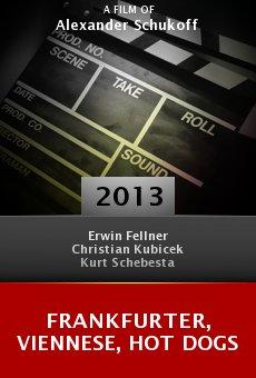 Ver película Frankfurter, Viennese, Hot Dogs