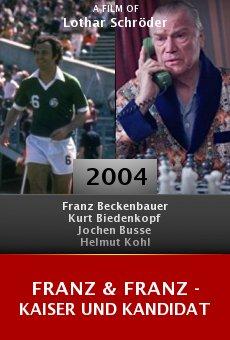 Franz & Franz - Kaiser und Kandidat online free