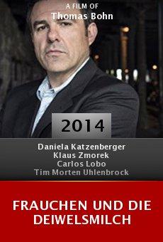 Ver película Frauchen und die Deiwelsmilch