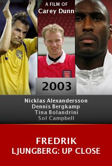 Fredrik Ljungberg: Up Close online free