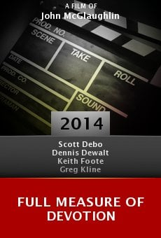 Ver película Full Measure of Devotion