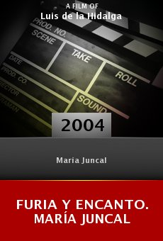 Furia y encanto. María Juncal online free