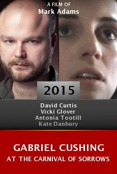 Ver película Gabriel Cushing at the Carnival of Sorrows