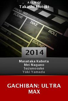 Gachiban: Ultra Max online free