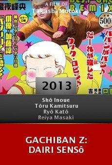 Watch Gachiban Z: Dairi sensô online stream