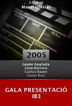 Gala presentació IB3 online free