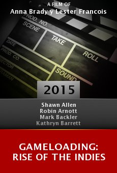 Ver película Gameloading: Rise of the Indies