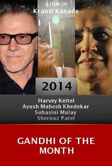 Gandhi of the Month online