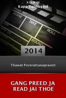 Ver película Gang Preed Ja Read Jai Thoe