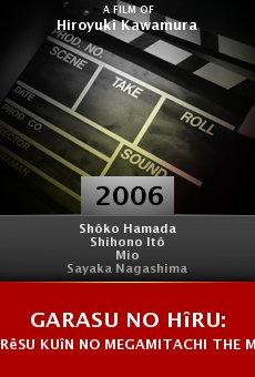 Garasu no hîru: Rêsu kuîn no megamitachi the Movie online free