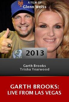 Watch Garth Brooks: Live from Las Vegas online stream